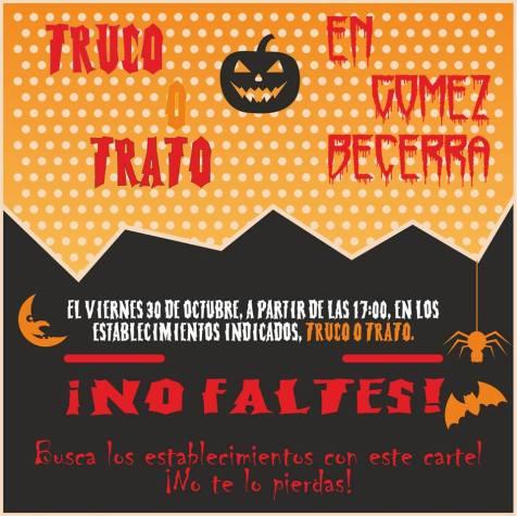 Ven la tarde del viernes 30 de octubre a Gómez Becerra y busca los establecimientos con este cartel.